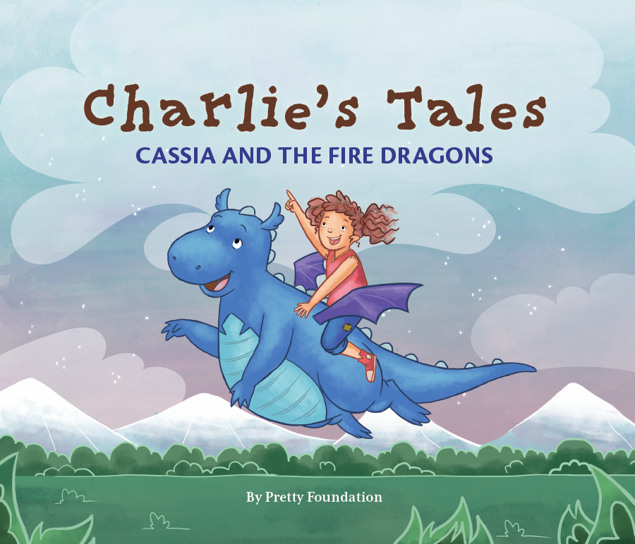 Charlie's Tales: Cassia and the Fire Dragons